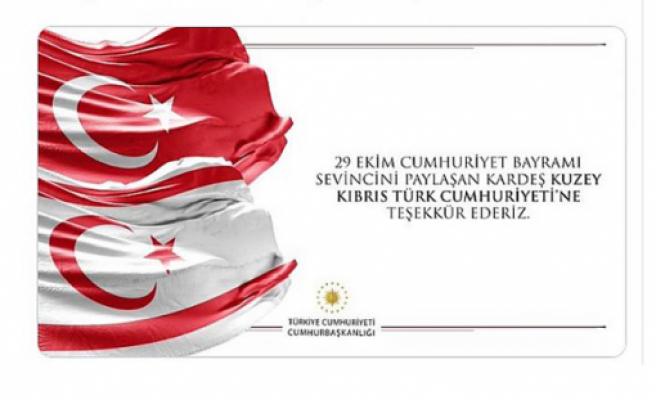 Türkiye Cumhurbaşkanlığı'ndan KKTC'ne  Cumhuriyet Bayramı teşekkürü