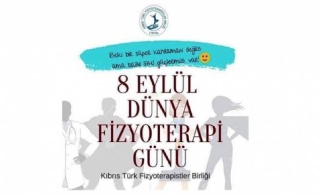 Fizyoterapistler Birliği:8 Eylül Dünya Fizyoterapi Günü dolayısı ile yapmayı planladığımız tüm etkinlikleri iptal ettik