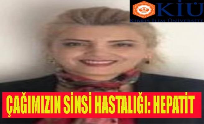 KİÜ Sağlık Bilimleri Fakültesi Hemşirelik Bölüm Başkanı Dr. Şengül Kubilay Dolu Hepatit hastalıklarını yazdı
