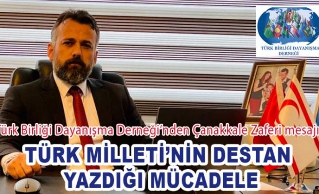 Türk Milleti'nin Destan Yazdığı Mücadele