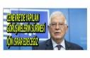 Josep Borrell'den yeni açıklama