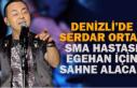 Serdar Ortaç SMA Hastası Egehan için sahne alacak