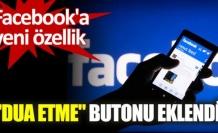 Facebook'a ''dua etme'' butonu eklendi