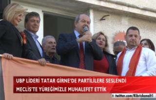 UBP LİDERİ TATAR GİRNE'DE PARTİLİLERE SESLENDİ