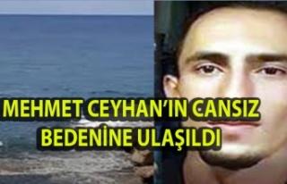 Mehmet Ceyhan cesedi Sahil Güvenlik tarafından Elexus...