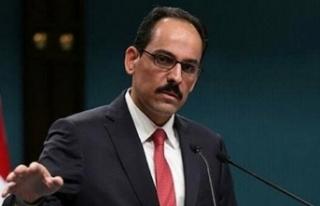 Türkiye Cumhurbaşkanlığı Sözcüsü İbrahim...