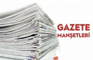 25 TEMMUZ GAZETE MANŞETLERİ