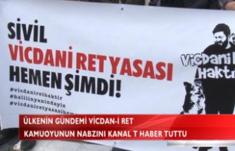 ÜLKENİN GÜNDEMİ VİCDAN-İ RET
