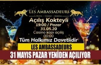 Les Ambassadeurs Hotel&Casino kapılarını açıyor!